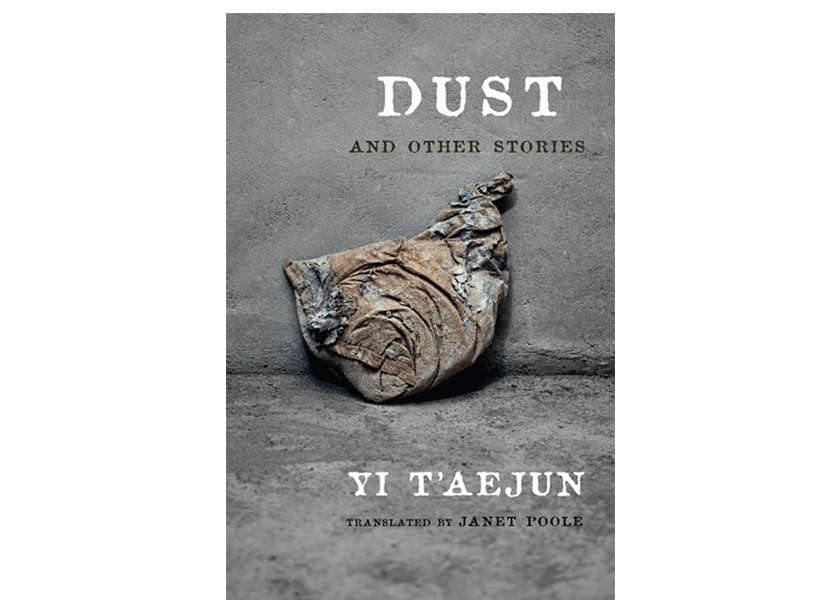 Dust and Other Stories by T'aejun Yi